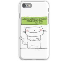 All generalizations are false... / Cat doodle iPhone Case/Skin