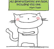 All generalizations are false... / Cat doodle by eyecreate