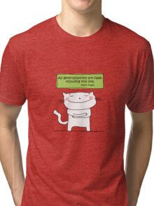 All generalizations are false... / Cat doodle Tri-blend T-Shirt