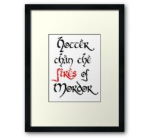 Hotter than Modor Framed Print