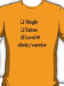 Level 80 Cleric/Warrior T-Shirt