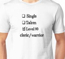 Level 80 Cleric/Warrior Unisex T-Shirt
