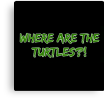 Michael Scott The Office - Where are the turtles Canvas Print