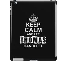 Keep Calm and Let Thomas - T - Shirts & Hoodies iPad Case/Skin