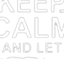 Keep Calm and Let William - T - Shirts & Hoodies Sticker