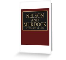 NELSON AND MURDOCK AVOCADOS AT LAW Greeting Card