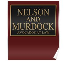 NELSON AND MURDOCK AVOCADOS AT LAW Poster