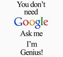 I'm Genius Unisex T-Shirt