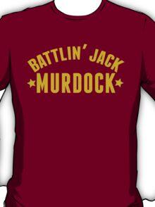 Battlin' Jack Murdock T-Shirt