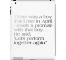 Let's Perform Together Again iPad Case/Skin