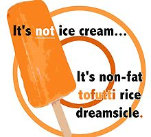 Non-Fat Tofutti Rice Dreamsicle by Hadley Langosy