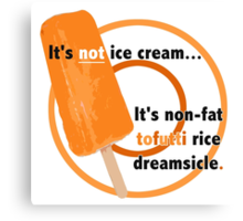 Non-Fat Tofutti Rice Dreamsicle Canvas Print