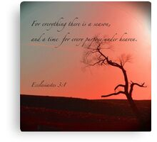 For Everything There Is A Season Canvas Print