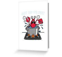 Say No To Pot Greeting Card