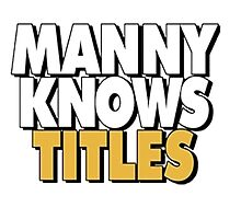 Manny Knows Titles by TrendingShirts