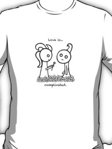 Love is complicated T-Shirt