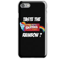 Taste The Rainbow? (WHITE TEXT) iPhone Case/Skin