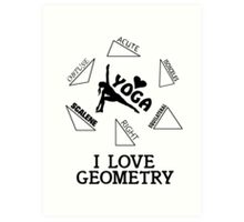 I Love Geometry Art Print