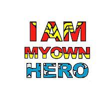 My Own Hero Wonder Woman Photographic Print