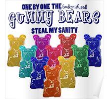 Vodka Infused Gummy Bears Poster