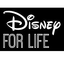 Disney For Life in white Photographic Print