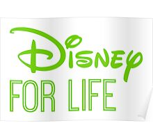Disney For Life in green Poster