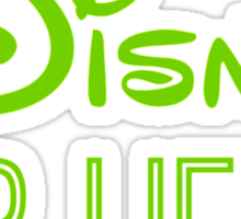 Disney For Life in green Sticker
