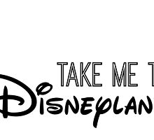 Take Me To Disneyland in black by AllieJoy224