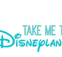 Take Me To Disneyland in blue by AllieJoy224