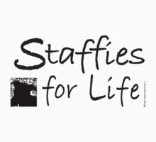 Staffies For Life by StaffyDognCo