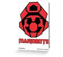 Mariobots! (FLAT RED) Greeting Card