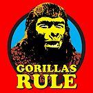 GORILLAS RULE by monsterplanet