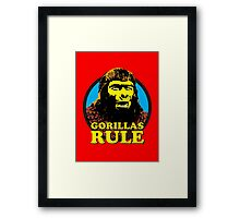 GORILLAS RULE Framed Print