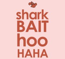 Shark Bait  Kids Clothes