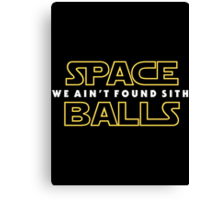 SB: We Ain't Found SITH Canvas Print
