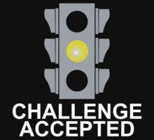 Challenge Accepted Stoplight by IchaFazari