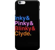 Inky Pinky Blinky Clyde iPhone Case/Skin