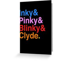 Inky Pinky Blinky Clyde Greeting Card