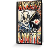 workers unite Greeting Card