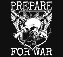 Prepare for War. T-Shirt