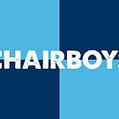 Chairboys by Chairboy