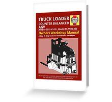 Workshop Manual - Truck Loader CB AGV - BW Greeting Card