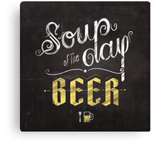 Soup of the Day Canvas Print
