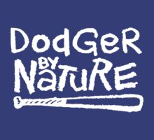 Dodger By Nature by jephrey88