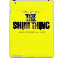 The Shiny Thing iPad Case/Skin