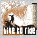 live to ride by redboy