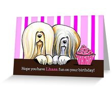 Lhasa Birthday Fun Greeting Card