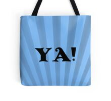 YA - BLUE Tote Bag