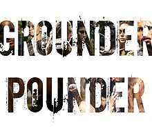 Grounder Pounder by Blackrising
