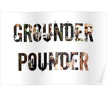 Grounder Pounder Poster